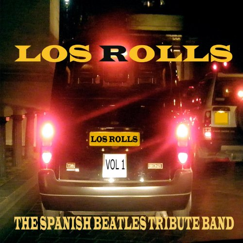 Los Rolls, The Spanish Beatles Tribute Band Vol.1 (Beatles Rock And Roll Musik)