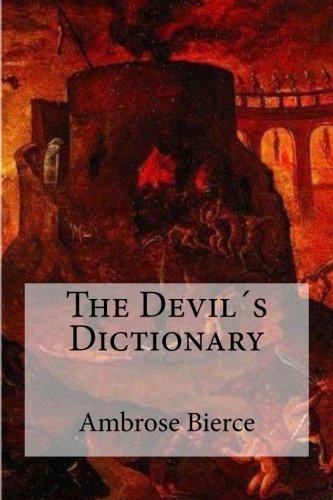The Devil´s Dictionary por Ambrose Bierce