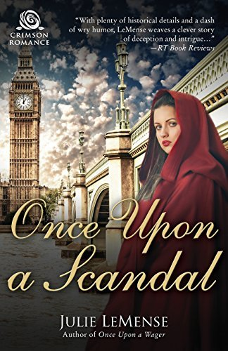 Once Upon a Scandal by Julie Lemense (2015-08-18)