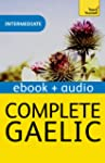 Complete Gaelic: Teach Yourself: Kind...