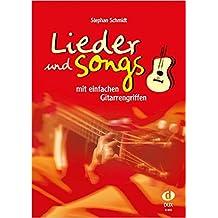 Lieder & Songs mit einfachen Gitarrengriffen