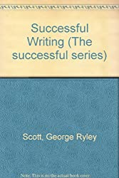 Successful Writing (The successful series)