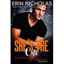 She's the One (Just Everyday Heroes: Night Shift) (English Edition)