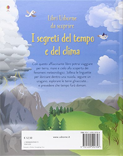 I segreti del tempo e del clima. Libri da scoprire. Ediz. illustrata