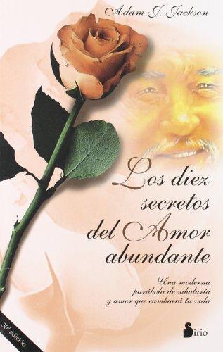Los Diez Secretos del Amor Abundante by Adam J. Jackson(1998-04-01)