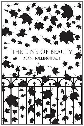 The Line of Beauty (Picador 40th Anniversary Edition) (Picador 40th Anniversary Editn) by Alan Hollinghurst (2012-02-02)