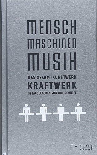 Musik: Das Gesamtkunstwerk Kraftwerk ()