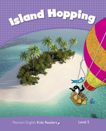 Island Hopping CLIL AME: Level 5 (Pearson English Kids Readers)