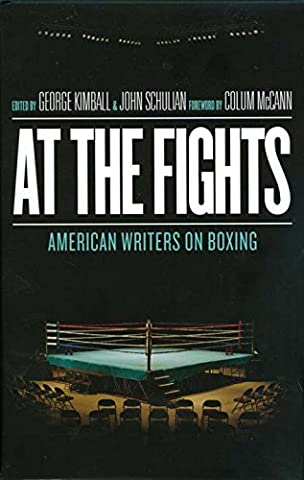 At the Fights: American Writers on
