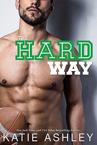 The Hard Way: a Sports Romance (English Edition)