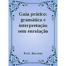 Guia prático de interpretação: Duas edições em uma (Portuguese Edition)