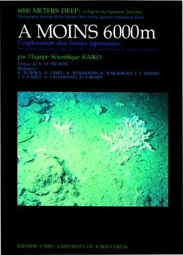 A moins 6 000 m : l'exploration des fosses Japonaises, Kaiko par A. Taira