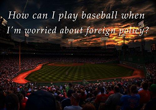 16Baseball wie kann ich Play Baseball Wenn I 'm sorgen über die Außenpolitik, Motivational Inspirierende Love Life Zitat Worte Glauben, Dass Entschlossenheit Beste Farbe Foto Bild Einzigartige Print A3Wand Poster