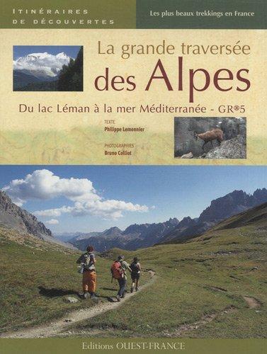 LA GRANDE TRAVERSEE DES ALPES