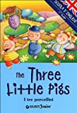 The three little pigs (I tre porcellini)