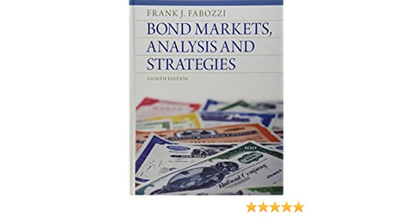 Buy bond markets analysis and strategies book online at low buy bond markets analysis and strategies book online at low prices in india bond markets analysis and strategies reviews ratings amazon fandeluxe Image collections