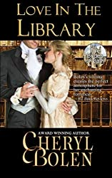 Love in the Library (The Brides of Bath) (Volume 5) by Cheryl Bolen (2014-01-27)