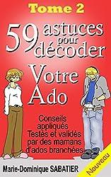 59 astuces pour décoder votre ado (French Edition)