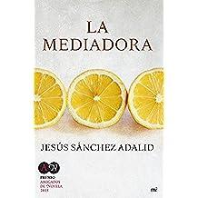 La mediadora: Premio Abogados de Novela 2015