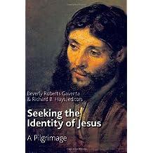 Seeking the Identity of Jesus: A Pilgrimage