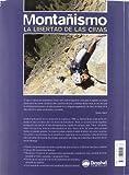 Image de Montañismo, la libertad de las cimas (Manuales Desnivel)