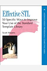 Effective STL: 50 Specific Ways to Improve Your Use of the Standard Template Library (Addison-Wesley Professional Computing Series) Kindle Edition