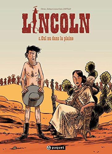 Lincoln, Tome 5 : Cul nu dans la plaine