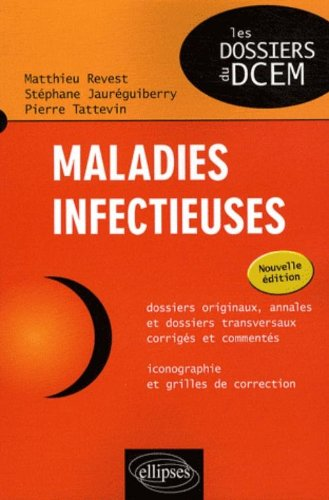 Maladies infectieuses par Pierre Tattevin, Matthieu Revest, Stéphane Jauréguiberry
