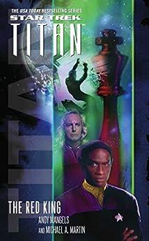 The Red King (Star Trek: Titan Book 2) (English Edition) von [Martin, Michael A., Mangels, Andy]