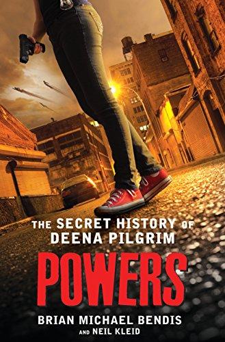 Powers: The Secret History of Deena Pilgrim (English Edition) -