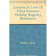 Lessons in Love (A Zrbra Summer Holiday Regency Romance)