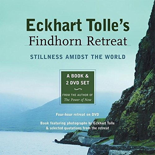 Eckhart Tolle's Findhorn Retreat. Book & 2 DVD-Videos: Finding Stillness Amidst the World