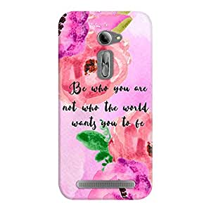 DailyObjects Be Who You Are Case For Asus Zenfone 2 ZE550ML/ZE551ML