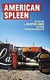 American Spleen : Un voyage d'Olivier Guez au coeur du déclin américain