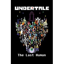Undertale - The Last Human: LIMITED EDITION! (English Edition)