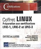 Linux - Préparation aux certifications LPIC-1 - LPIC-2 - LPIC-3