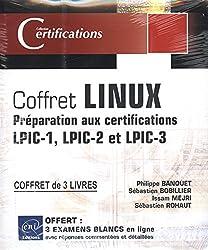 Linux - Coffret de 3 livres : Préparation aux certifications LPIC-1 - LPIC-2 - LPIC-3