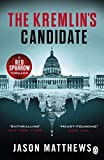The Kremlin's Candidate (Red Sparrow Trilogy)