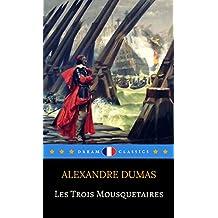 Les Trois Mousquetaires (Dream Classics)
