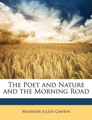 The Poet and Nature and the Morning Road