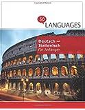 Deutsch - Italienisch für Anfänger: Ein Buch In 2 Sprachen