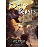 [(Path of Beasts)] [Author: Lian Tanner] published on (October, 2013)