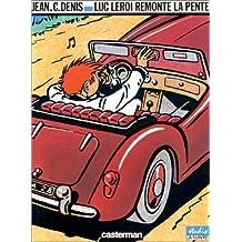 Luc Leroi : Luc Leroi remonte la pente