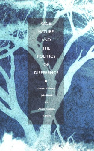Race, Nature, and the Politics of Difference by Donald S. Moore (2003-05-20)