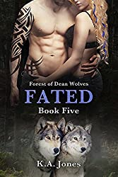 Fated (Forest of Dean Wolves Book 5)