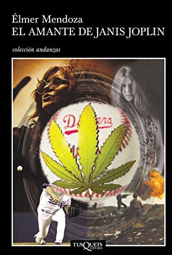 El Amante De Janis Joplin por Mendoza, Élmer