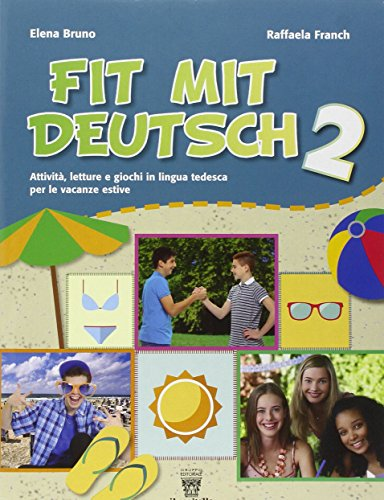 Fit mit deutsch. Con CD Audio. Per la Scuola media: 2