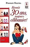 Telecharger Livres Bientot 30 ans toujours celibataire Red Dress Ink (PDF,EPUB,MOBI) gratuits en Francaise
