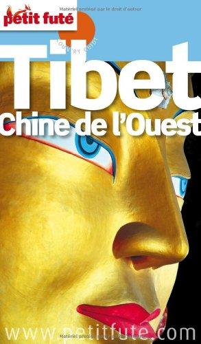 Petit Futé Tibet Chine de l'Ouest