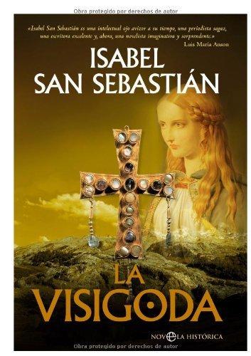 La Visigoda (Novela Historica(la Esfera)) (Spanish Edition)